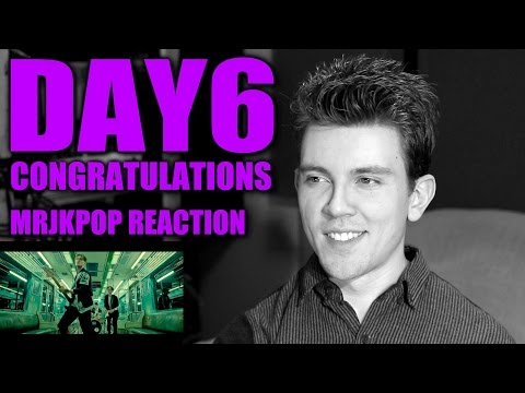 DAY6 Congratulations Reaction / Review - MRJKPOP ( 데이식스 콩그레츄레이션 )