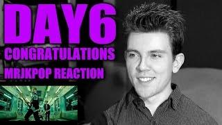 DAY6 Congratulations Reaction / Review - MRJKPOP ( 데이식스 콩그레츄레이션 )