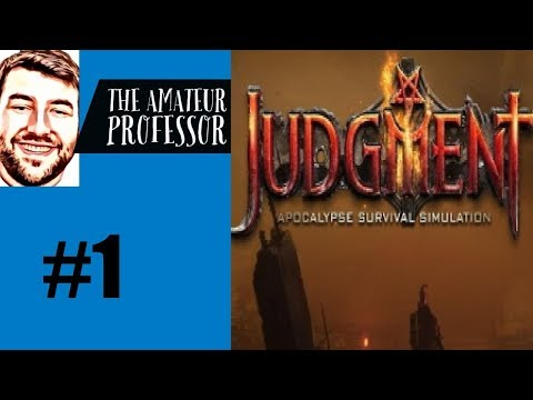 Judgment: Apocalypse Survival Simulation - Lets Play #1 |