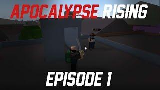 Roblox | Apocalypse Rising Ep.1 | Killin at Kin