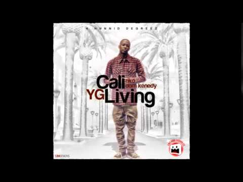 YG ft. Dom Kennedy - Cali Living