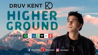 Gambar cover Druv Kent | Higher Ground | 2020 | Official Music Video
