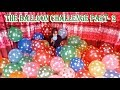 [100 BALLOON CHALLENGE] EXTREME BALLOON CHALLENGE ।  Lovely Girl Playing Balloons Part- 2