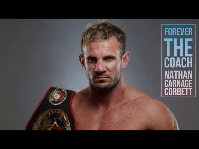 Forever The Coach -  Nathan 'Carnage' Corbett
