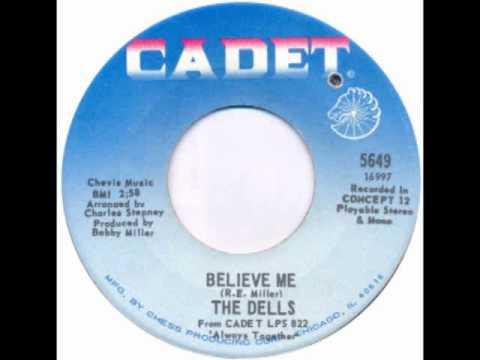 The Dells - Believe Me