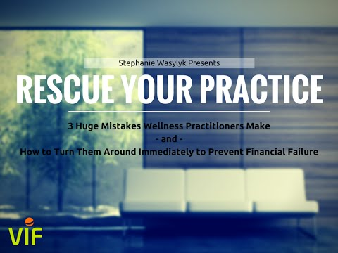Rescue Your Practice Training for Holistic Health Practitioners - May 6, 2015