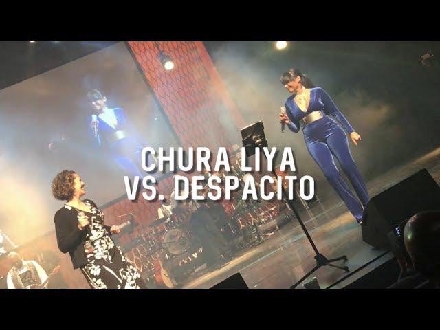 Chura Liya versus Despacito