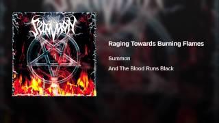 Raging Towards Burning Flames