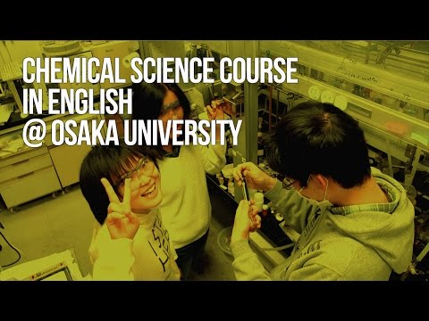 Chemical Science Course @ Osaka University