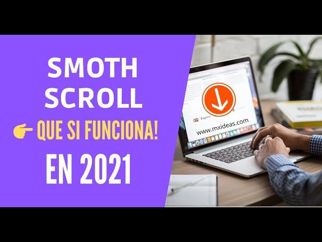 ✔️ Como hacer Smooth Scroll CSS que si funcione en 2021con dos alternativas!!