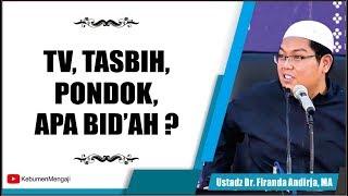 Download Video Apakah Perkara Dunia Juga Bid'ah ? | Tasbih, TV, ilmu Nahwu Shorof  - Ustadz Dr. Firanda Andirja, MA MP3 3GP MP4