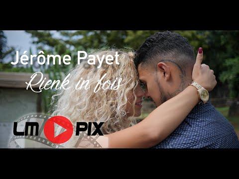 Jérôme Payet - Rienk in fois [ CLIP OFFICIEL] #4k #LMPix