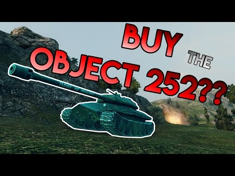 Should you spend money on the Object 252?