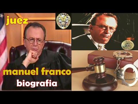 Juez Manuel Franco biografia