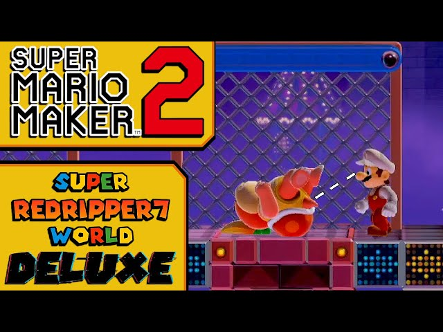 Super RedRipper7 World Deluxe World 5 - Playing Your Super Mario Maker 2 Stages