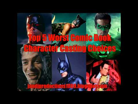 Top 5 Worst Comic Book Movie Casting Choices