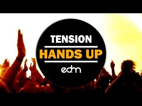 Tension - Hands Up ( Original Mix )