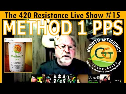 The 420 Resistance Live Show #15 - Method 1 PPS Organic Pest Control!