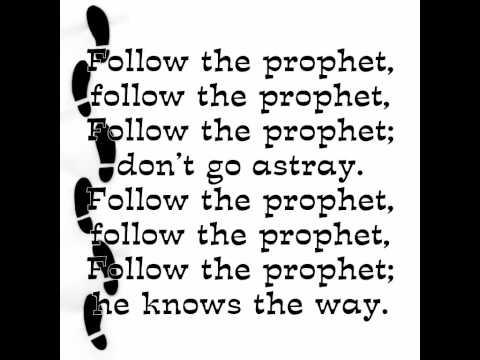 Follow the Prophet, Verses 1 & 9 (Higher Res)