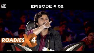 Roadies X4 - Episode 2 - DELHI AUDITIONS