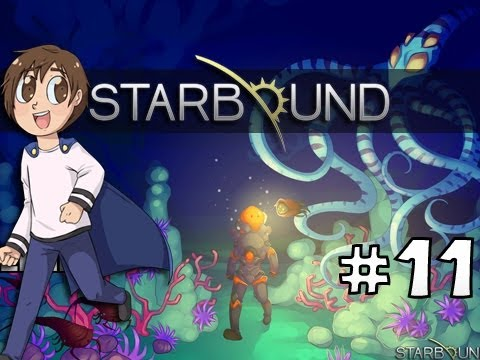 Starbound W/ BlueSandvich | DOWN THE HOLE! | Part 11