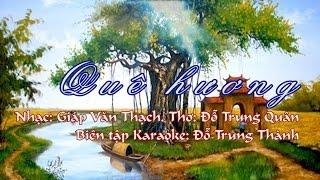 [Karaoke] Quê hương karaoke Beat chuẩn. Nhạc Giáp Văn Thạch. Thơ Đỗ Trung Quân