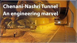 Chenani-Nashri Tunnel - An engineering marvel