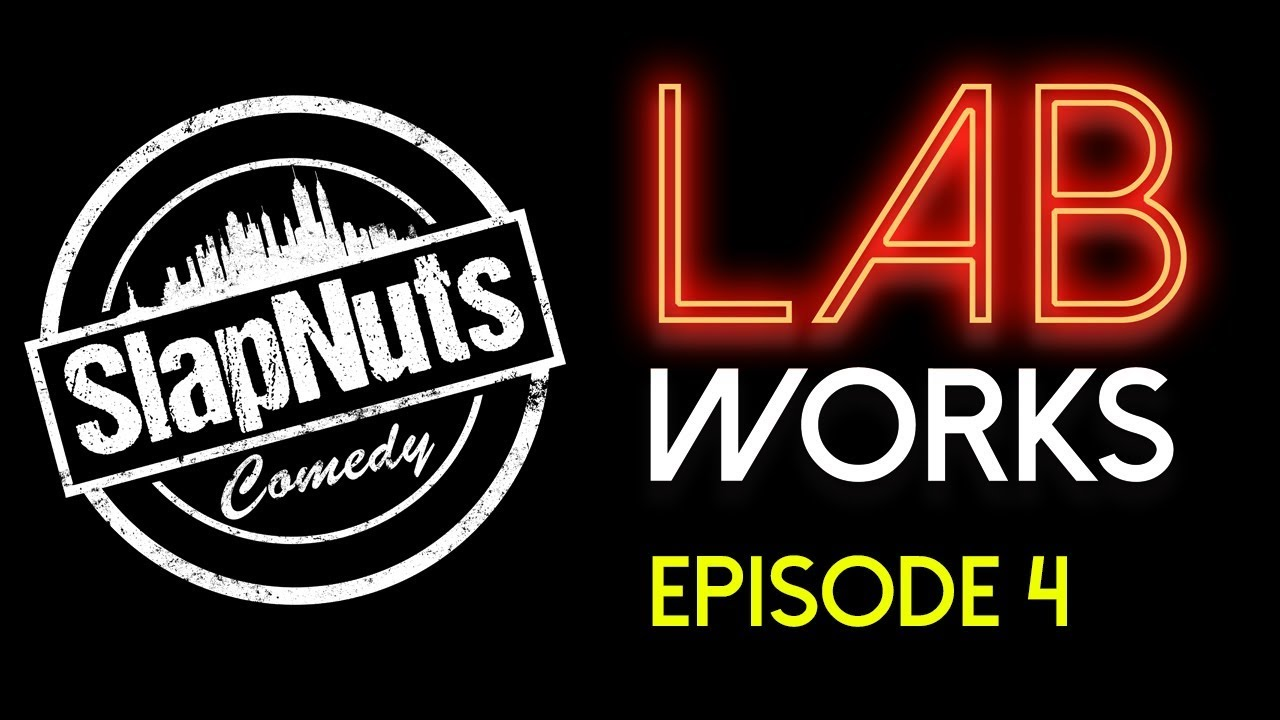 SlapNuts LabWorks - Episode 4