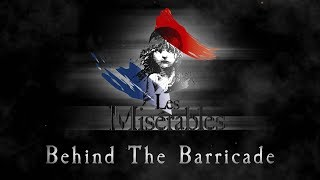 Behind The Barricade - Episode 2: The Cast