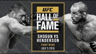 Shogun vs Henderson UFC Hall of Fame 2018 - Fight Wing