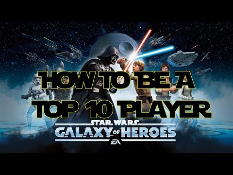 Day 1: Step-By-Step Guide To Becoming A Top-10 Galaxy of Heroes Player