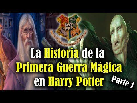 La Historia de la Primera Guerra Mágica en Harry Potter Parte 1
