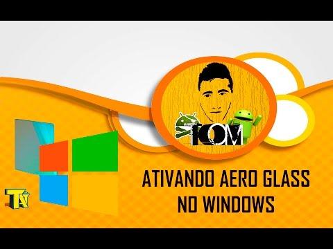 COMO ATIVAR O AERO GLASS NO WINDOWS 10  SEM MARCA D'AGUA