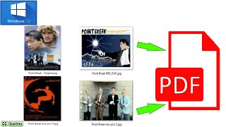 How to combine multiple pictures into one PDF document in Windows 10-Convert multiple JPG to one PDF