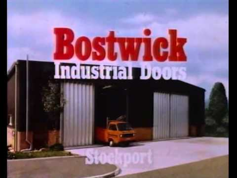 80s and 90s UK Adverts Bostwick Industrial Doors Stockport & 80s and 90s UK Adverts: Bostwick Industrial Doors Stockport - YouTube
