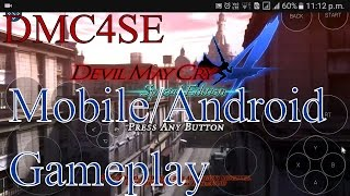 Devil May Cry 4 Special Edition Android Review/Gameplay 2016 (DMC4SE AndroidApple OSWindows Phone)