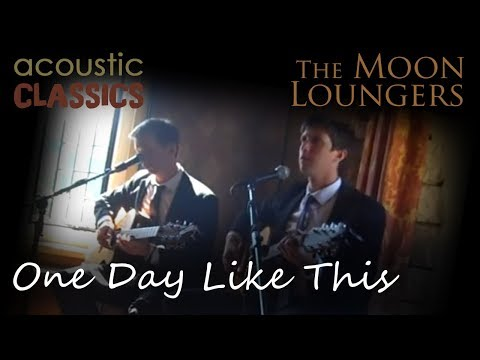 One Day Like This by Elbow | Live Acoustic Cover by the Moon Loungers (with tab)