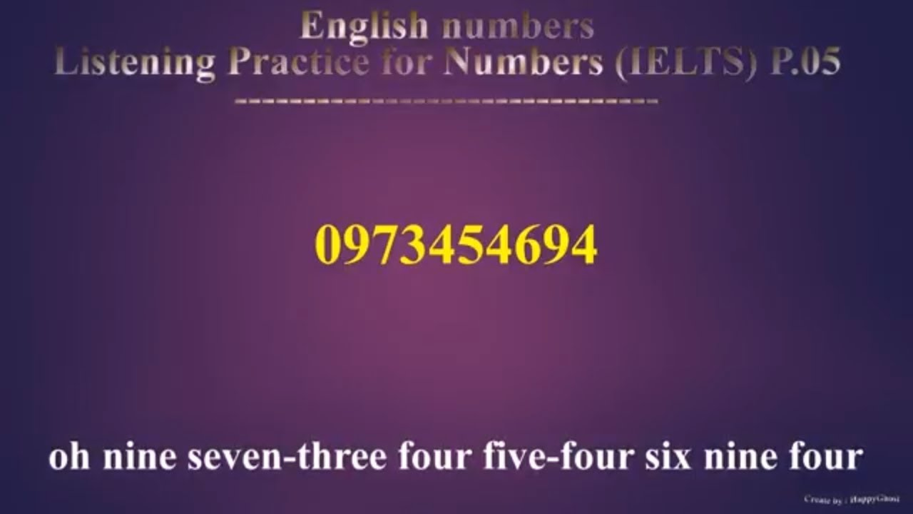 Listening Practice for Numbers P.05 (IELTS) | Bài Tập Luyện Nghe Số Điện Thoại Trong Tiếng Anh