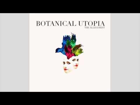 The Allegorist - Interstellar Crosswalks (Album: Botanical Utopia)