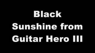 �������� ���� Black Sunshine Cover From Guitar Hero III: (High Quality) ������