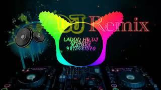 LADOO HR Dj Remix Song