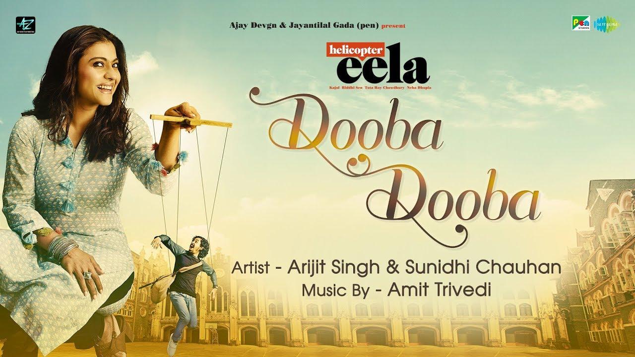 dooba-dooba-helicopter-eela-kajol-arijit-singh-sunidhi-chauhan-riddhi-sen-tota
