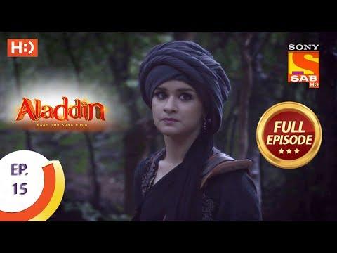 Aladdin  - Ep 15 - Full Episode - 10th September, 2018