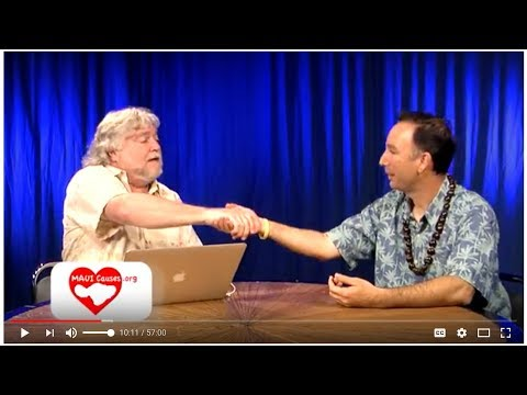 Maui Causes Show #67 Gabe Johnson County Council Candidate