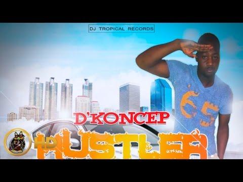 D'Koncep - Hustler - July 2016