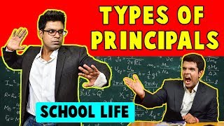 TYPES OF PRINCIPALS | SCHOOL LIFE | The Half-Ticket Shows