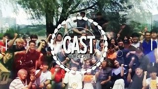 CAST COLLAB || Time of our lifes
