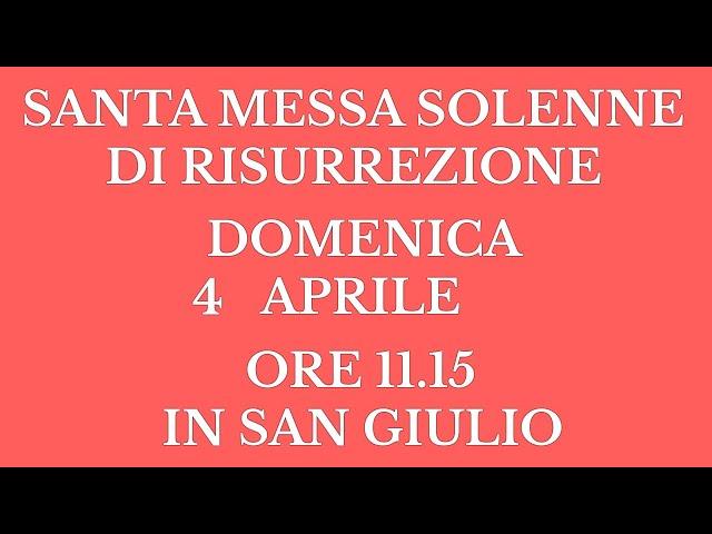 Santa Messa di Risurrezione di Domenica 4 Aprile 2021 - Ore 11.15