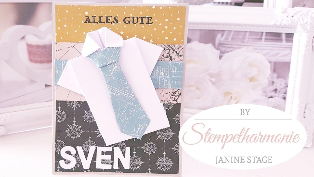 Geburtstagskarte Für Herren Hemd Und Krawatte Selber Basteln Diy