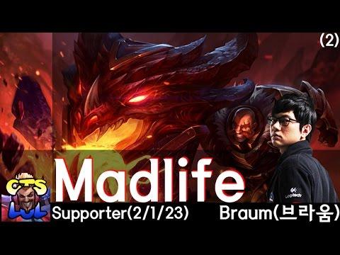 Highlight Madlife sử dụng Braum cày nát đối phương